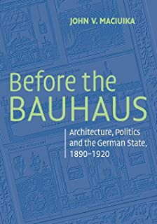 Before the Bauhaus (Modern Architecture and Cultural Identity)