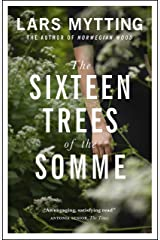 The Sixteen Trees of the Somme (English Edition) Format Kindle