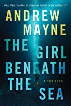 Cover image of The Girl Beneath the Sea by Andrew Mayne