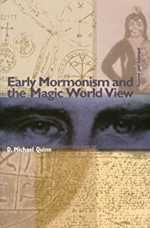 Early Mormonism and the Magic World View