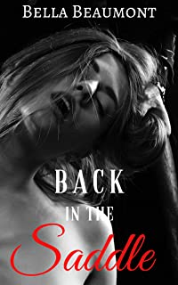 Back in the Saddle (Taming Ms. Steele Book 2)
