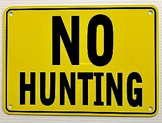 NO Hunting Yellow Warning Sign 7