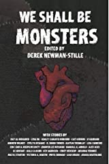 We Shall Be Monsters: Mary Shelley's Frankenstein 200 years on Kindle Edition