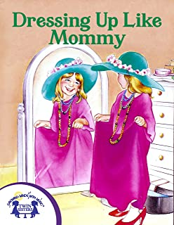 Dressing Up Like Mommy (Storytime Books) (English Edition)