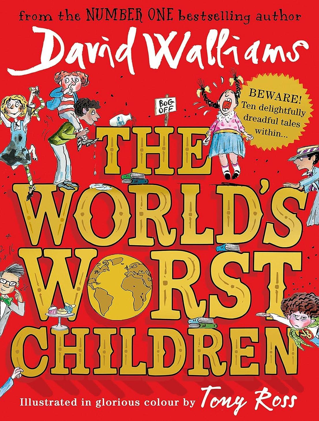ビーチスワップ苦しみThe World's Worst Children (English Edition)