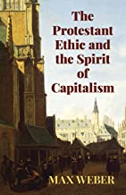 The Protestant Ethic and the Spirit of Capitalism (Economy Editions)