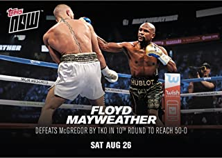 FLOYD MAYWEATHER DEFEATS MCGREGOR FOR 50-0 RECORD 2017 TOPPS NOW BOXING L/E CARD #MM4