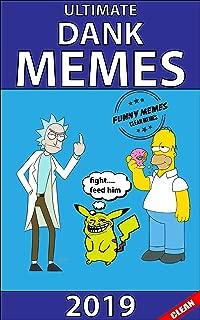 Ultimate Dank Memes: Funny Trolling Clean Memes 2019