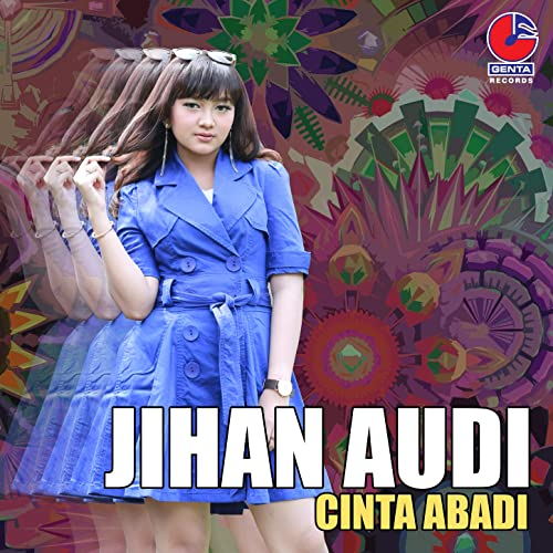 Cinta Abadi By Jihan Audi On Amazon Music Amazon Com