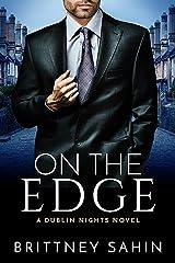On the Edge (Dublin Nights Book 1) Kindle Edition