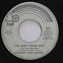 deacon john moore 45 RPM you don''t know how / many rivers to cross
