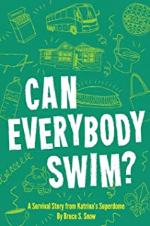 Can Everybody Swim? A Survival Story from Katrina's Superdome