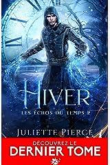 Hiver: Les échos du temps, T2 Format Kindle