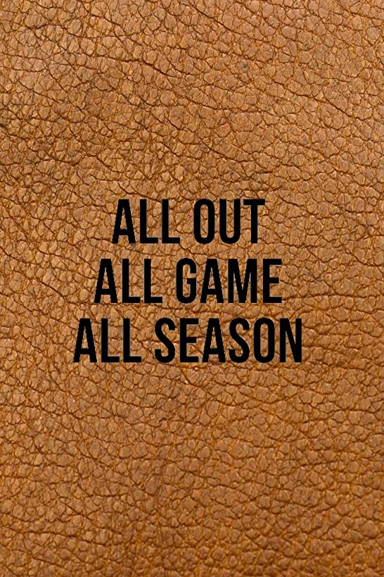 All Out All Game All Season: Blank Journal and Football Notebook, Lined Pages, For Work or Home, To Do List, Fanbook, Planning, Strategy and Skills, and Fantasy Football, Brown Leather