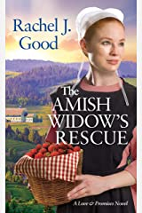 The Amish Widow's Rescue (Love and Promises Book 3) Kindle Edition