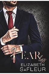 Fearless: A hot billionaire romance (Elite Doms of Washington Book 5) Kindle Edition