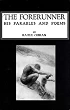 "The Abridged Version of ""The Forerunner, His Parables and Poems"""