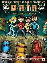 Robots Rule the School (4) (The DATA Set)