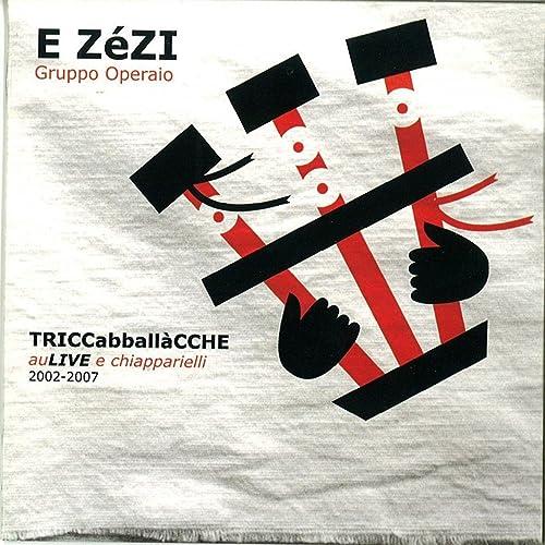 TRICCabballaCCHE auLIVE e chiapparielli (2002-2007)