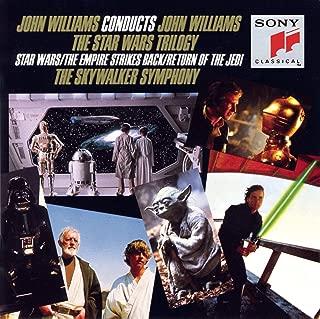 John Williams Conducts John Williams: The Star Wars Trilogy Star Wars, The Emperor Strikes Back, Return Of The Jedi
