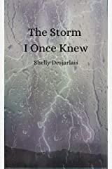 The Storm I Once Knew Kindle Edition