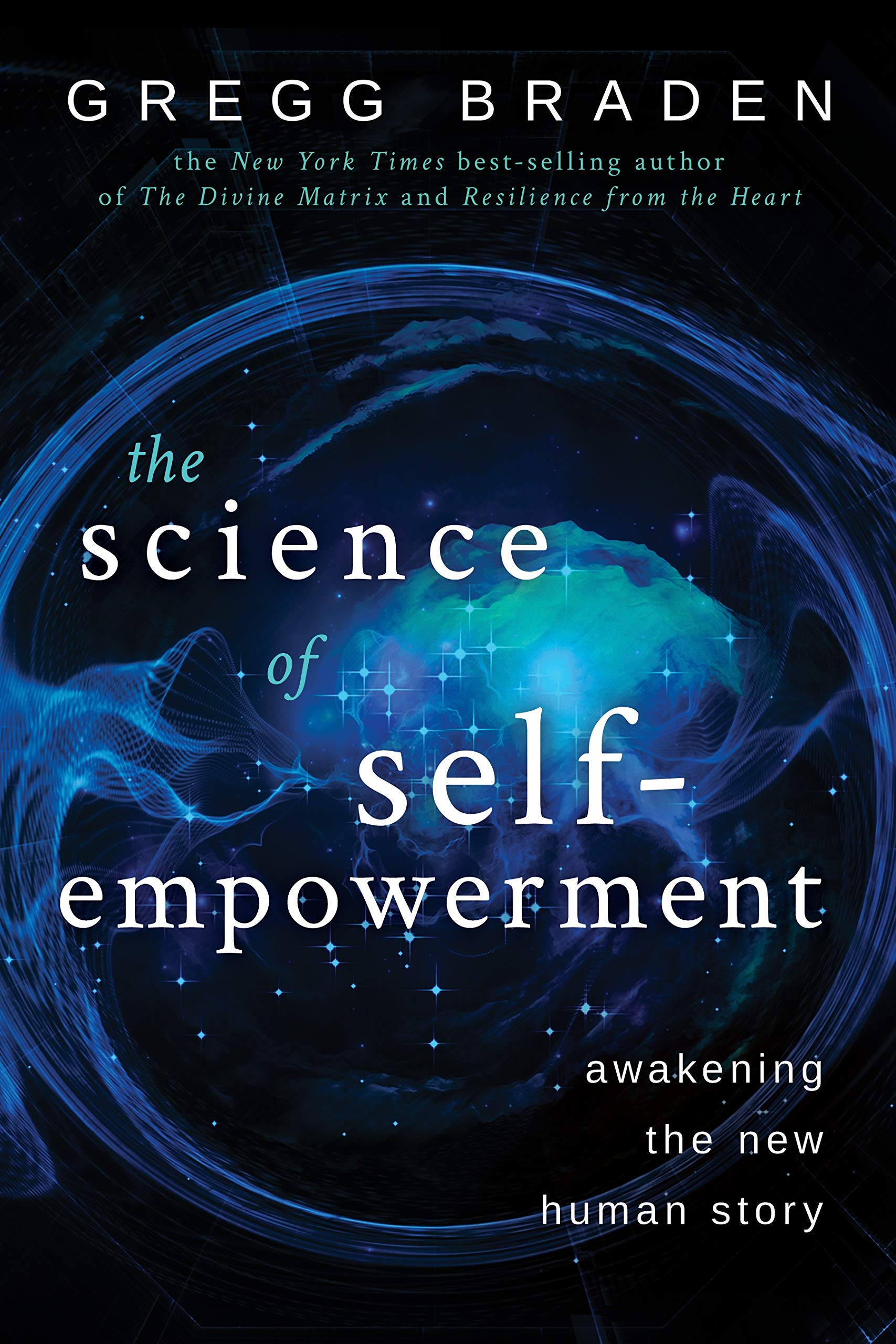 Image OfThe Science Of Self-Empowerment: Awakening The New Human Story