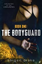 The Bodyguard (Legacies of the Amazons Book 1) (English Edition)