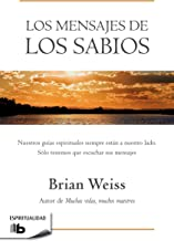 Los mensajes de los sabios / Messages from the Masters (Spanish Edition)