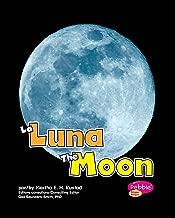La Luna/The Moon (En el espacio/Out in Space) (Spanish Edition)