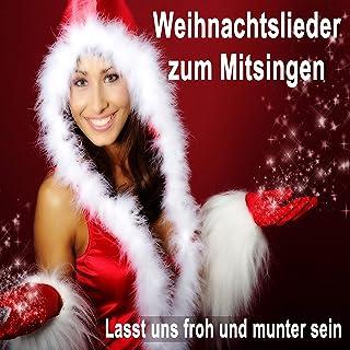 Weihnachtslieder zum Mitsingen (Lasst uns froh und munter sein)