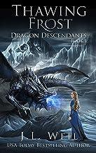 Dragon Descendants 4: Thawing Frost (English Edition)