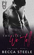 The Lies We Tell: An Enemies to Lovers College Bully Romance (The Four Book 1)