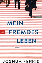 Mein fremdes Leben: Roman (German Edition)
