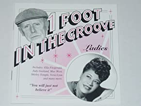 1 Foot in the Groove - Ladies