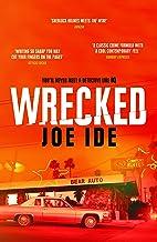 Wrecked (IQ) (English Edition)