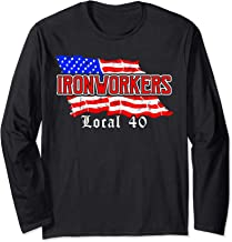 Ironworkers Local 40 NYC American Flag Patriotic  Long Sleeve T-Shirt