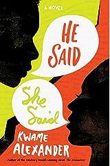 He Said, She Said Kindle Edition