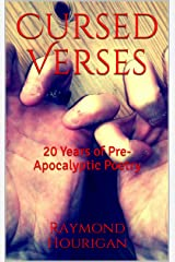 Cursed Verses: 20 Years of Pre-Apocalyptic Poetry Kindle Edition