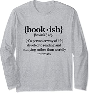 Bookish Definition Book Lover Long Sleeve T-Shirt
