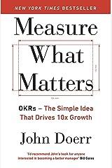 By[John Doerr] Measure What Matters Paperback Paperback