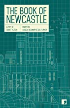 The Book of Newcastle: A City in Short Fiction (Reading the City)