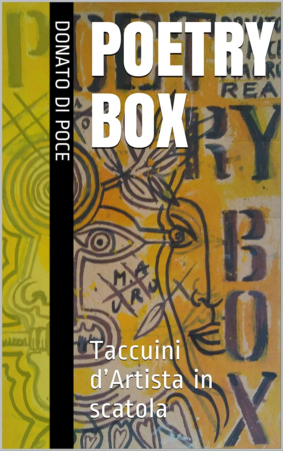 心臓社会学始めるPoetry Box: Taccuini d'Artista in scatola (I Quaderni d'arte del Bardo) (Italian Edition)