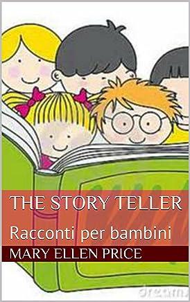 Mamma raccontami una storia!: Racconti per bambini