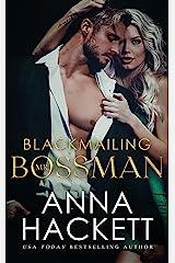 Blackmailing Mr. Bossman (Billionaire Heists Book 2) Kindle Edition