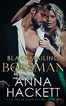 Blackmailing Mr. Bossman (Billionaire Heists Book 2) (English Edition)