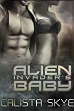 Alien Invader's Baby (Science Fiction Alien/BBW Secret Baby Romance)
