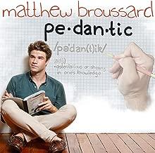 Pedantic [Explicit]
