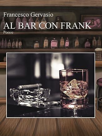 Al bar con Frank