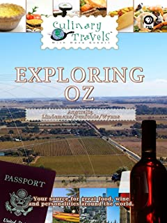 Culinary Travels - Exploring Oz - Lindemans/Penfolds/Wynns
