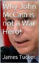 Best mccain not a war hero Reviews